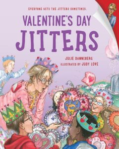 Valentines-Day-Jitters-by-Julie-Danneberg